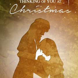 Thinking of you at Christmas