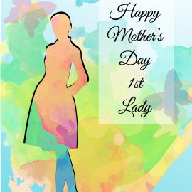 First Lady's Mother's Day