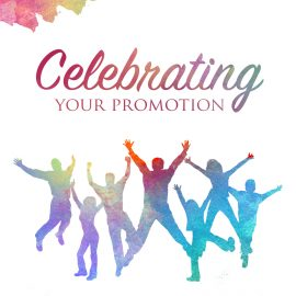 Celebrating Your Promotion