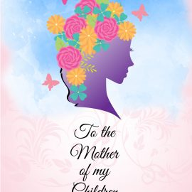 To the mother of my children
