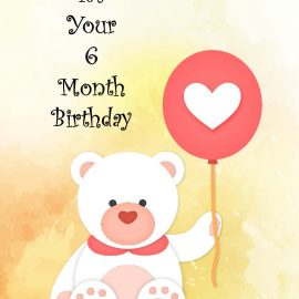 6 Month Birthday Bear