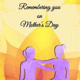 Mother's Day Remembering